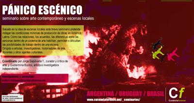 PÁNICO ESCÉNICO. arte contemporáneo y escenas locales. marzo y abril 2016.
